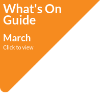 What's On Guide - March 2020